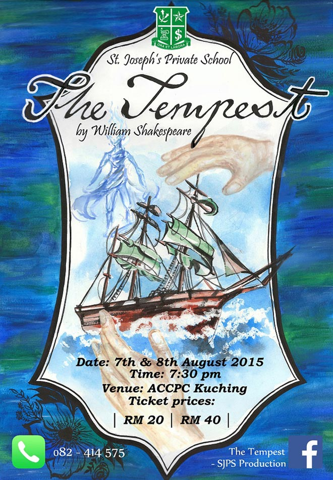 The publicity poster for The Tempest designed by Form 4 student Ashley Loh Siew Ting.