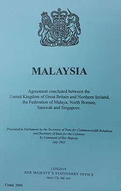 The Malaysia Agreement 1963 (MA63) is an international document.